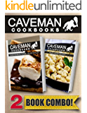Your Favorite Foods - Paleo Style Part 2 and Paleo Italian Recipes: 2 Book Combo (Caveman Cookbooks) (English Edition)