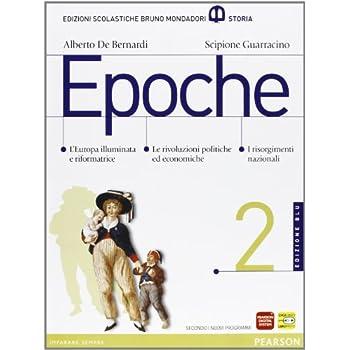 Epoche. Con Atlante. Ediz. Blu. Per Le Scuole Superiori. Con Espansione Online: 2