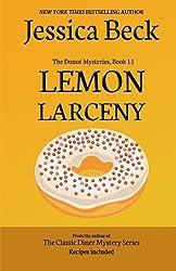 Lemon Larceny: Donut Mystery #15 (The Donut Mysteries) (Volume 15) by Jessica Beck (2014-07-17)