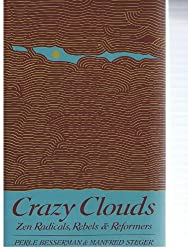 Crazy Clouds: Zen Radicals, Rebels and Reformers