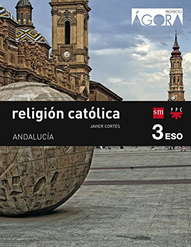 Religión católica 3 eso ágora andalucía