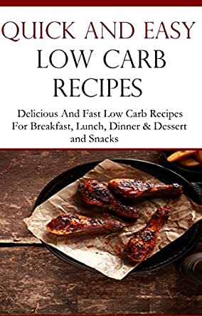 Quick and easy low carb recipes delicious low carb for Quick and easy low carb dinner recipes