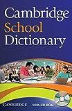 Cambridge School Dictionary: Paperback + CD-ROM -