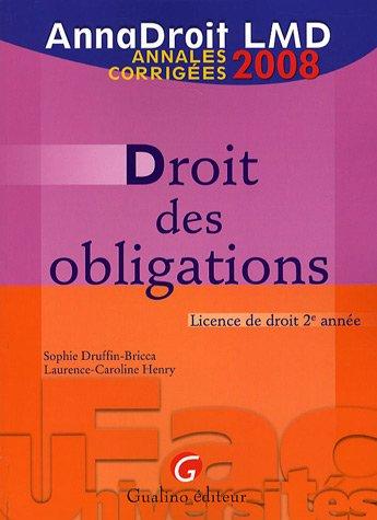 Droit des obligations par Sophie Druffin-Bricca, Laurence-Caroline Henry