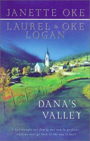 Dana's Valley by Janette Oke (2001-04-30)