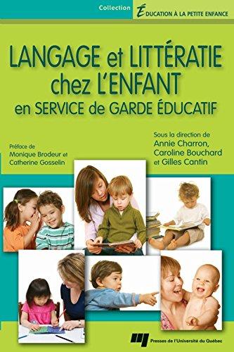 Langage et littratie chez l'enfant en service de garde ducatif