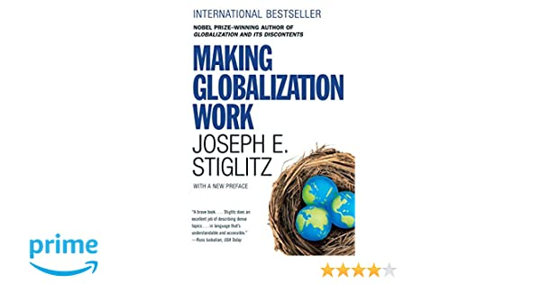 Making Globalization Work: Amazon.de: Joseph E. Stiglitz ...