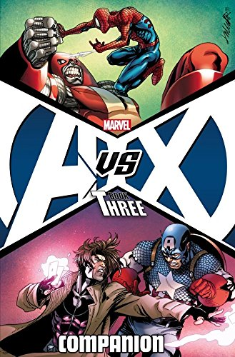 Avengers vs. X-Men Companion Book Three (Avengers Vs X-Men 3) (English Edition)