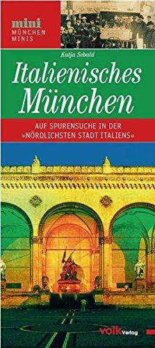 """Italienisches München: Kunstgenuss und Dolce Vita in der """"nördlichsten Stadt Italiens"""" (München Minis)"""