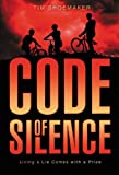 Code of Silence: Living a Lie Comes with a Price (A Code of Silence Novel Book 1) (English Edition)