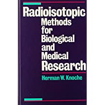 Radioisotopic Methods for Biological and Medical Research