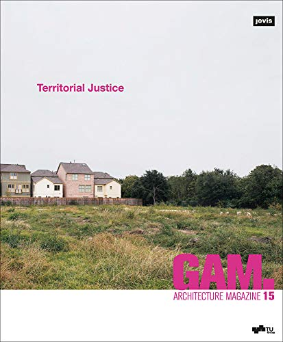 GAM 15: Territorial Justice