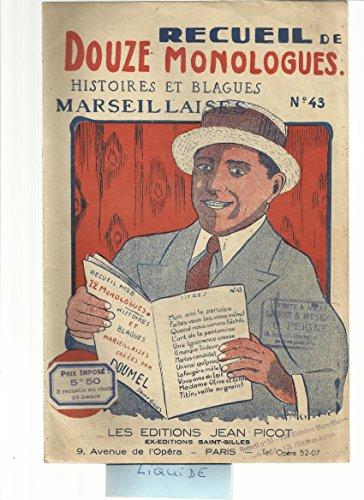 Recueil De Douze Monologues, Histoires Et Blagues Marseillaises N°43