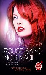 Rouge sang, noir magie (Une aventure de Sabina Kane, tome 2)
