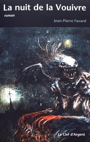 La nuit de la Vouivre
