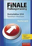 Finale - Prüfungstraining Zentralabitur Nordrhein-Westfalen: Abiturhilfe Mathematik 2016