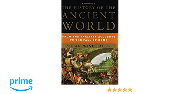 Buy the history of the ancient world from the earliest accounts buy the history of the ancient world from the earliest accounts to the fall of rome book online at low prices in india the history of the ancient world fandeluxe Images