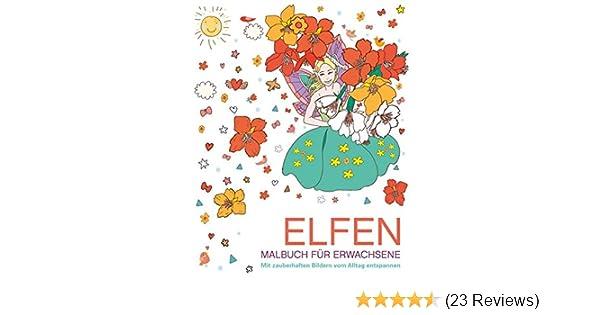 Malen und entspannen: Elfen: Amazon.de: Autor unbekannt: Bücher