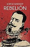 Rebelión (Spanish Edition)