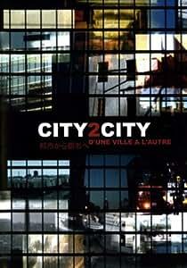 City2City : D'une ville à l'autre