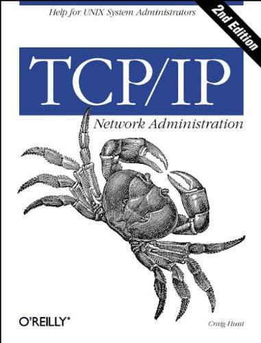 TCP/IP Network Administration by Craig Hunt (1997-12-12) par Craig Hunt