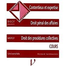 Contentieux et expertise, droit pénal des affaires, droit des procédures collectives : Cours, DECF, épreuve n °2