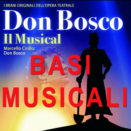 Don Bosco: il musical (Basi mu...