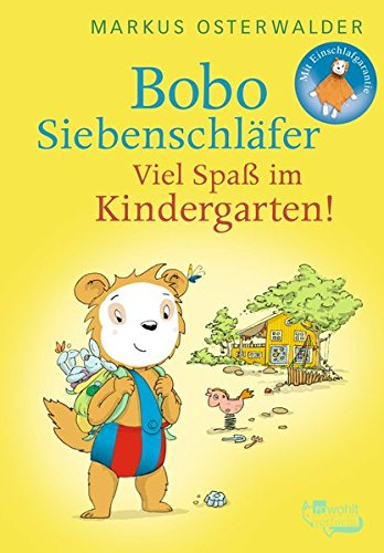 Bobo Siebenschläfer: Viel Spaß im Kindergarten! (Bobo Siebenschläfers neueste Abenteuer, Band 5)