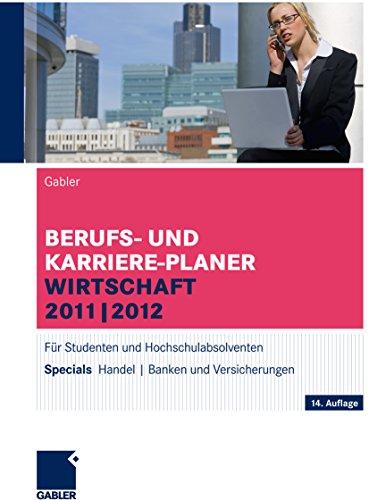 -Planer Wirtschaft 2011 | 2012: Für Studenten und Hochschulabsolventen ()
