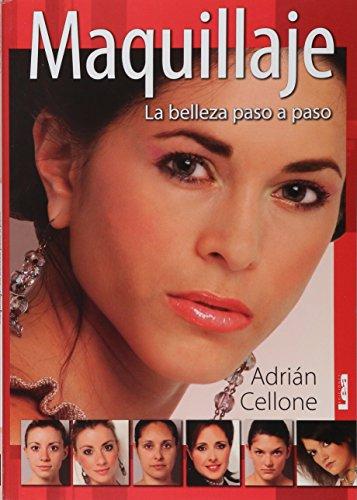 Maquillaje: La Belleza Paso a Paso