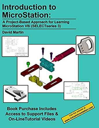 Introduction to MicroStation: A Project-Based Approach for