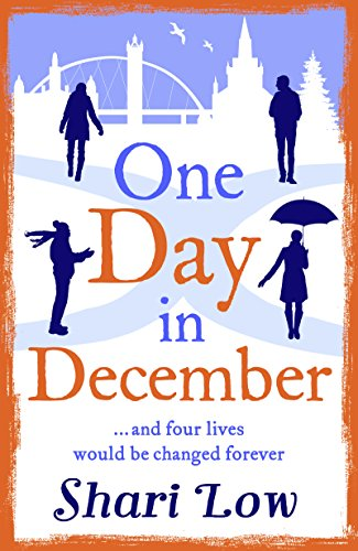 One Day in December: One of the most addictive books you'll read this year! by [Low, Shari]