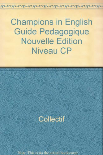 Champions in English Guide Pedagogique Nouvelle dition Niveau CP