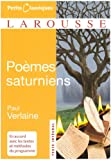 Poemes Saturniens (Petits Classiques Larousse Texte Integral)