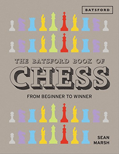 the-batsford-book-of-chess-from-beginner-to-winner