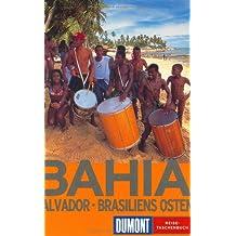 DuMont Reise-Taschenbuch Bahia - Salvador, Brasiliens Osten