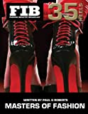 MASTERS OF FASHION Vol 35 Heels Part 1: Master Shoe Designers (Fashion Industry Broadcast, Band 35)