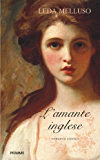 L'amante inglese (Storica)
