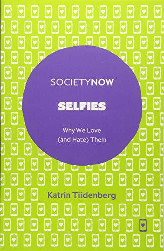 Selfies: SocietyNow por Katrin Tiidenberg