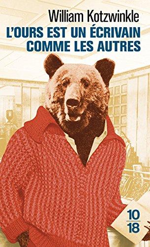 L'ours est un écrivain comme les autres par William KOTZWINKLE
