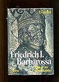 Friedrich  I - Barbarossa - Franco Cardini