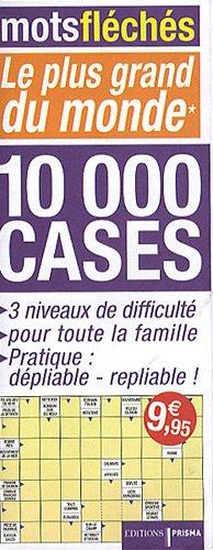Mots fléchés : le plus grand du monde : 10 000 cases