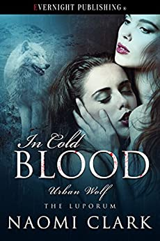 In Cold Blood (Urban Wolf Book 6) by [Clark, Naomi]
