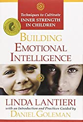 Building Emotional Intelligence: Techiques to Cultivate Inner Strength in Children