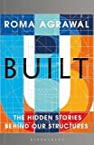 #10: Built: The Hidden Stories Behind our Structures