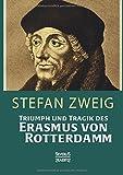 Triumph und Tragik des Erasmus von Rotterdamm