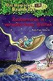 Das magische Baumhaus – Zauberreise in verwunschene Welten: Mit Hörbuch-CD Das verwunschene Einhorn (Das magische Baumhaus - Sammelbände)