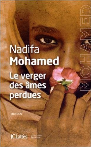 Le verger des âmes perdues de Nadifa Mohamed ( 8 avril 2015 ) par  Nadifa Mohamed (Broché)