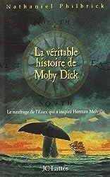 La Véritable Histoire de Moby Dick