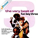 The Very Best Of Fun Boy Three